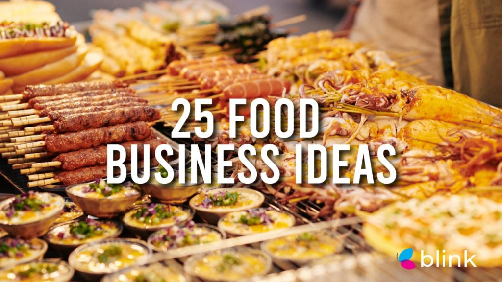 25 Food Business Ideas That You Didn't Think of